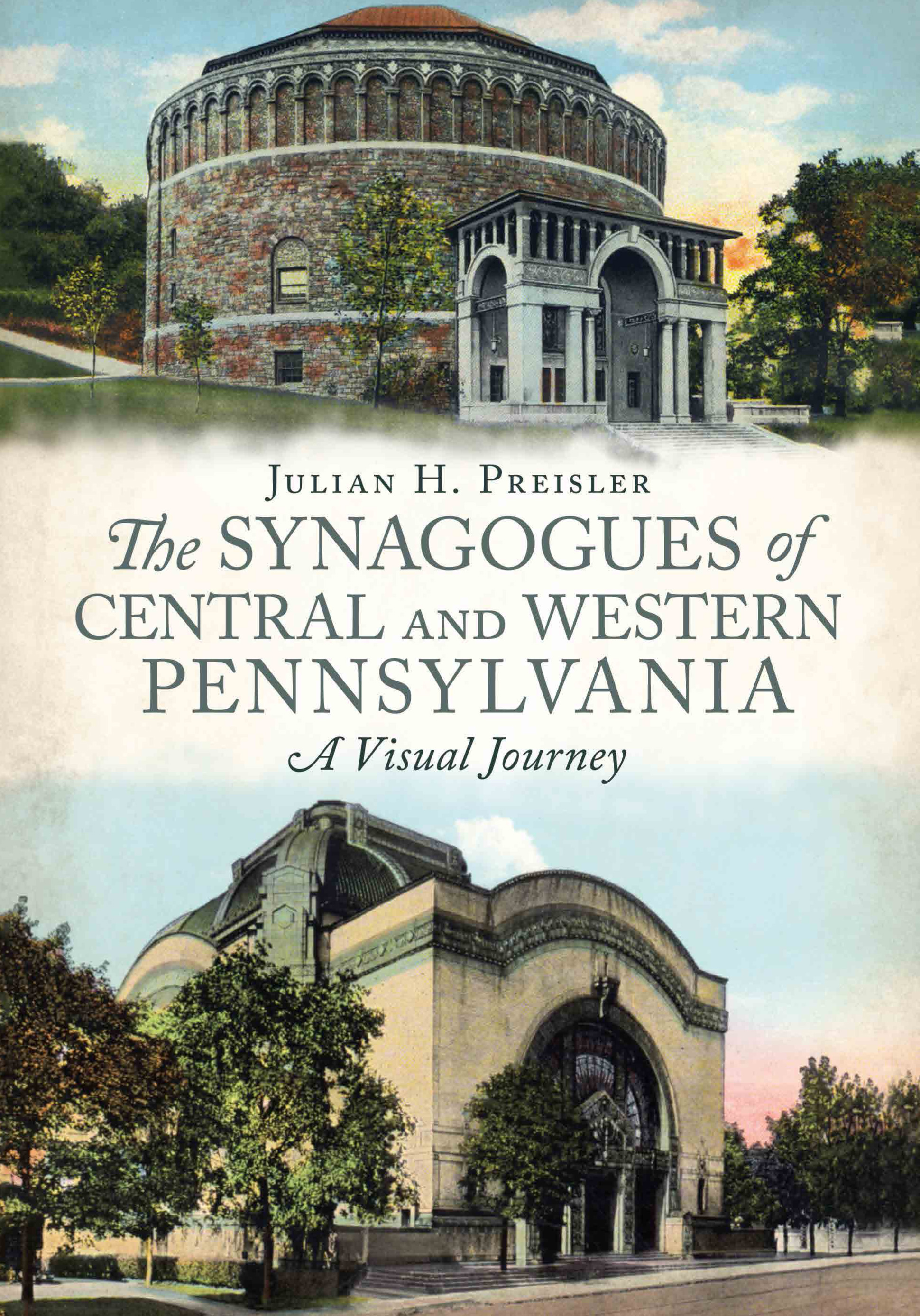 Synagogues of Central & Western Pennsylvania: A Visual Journey